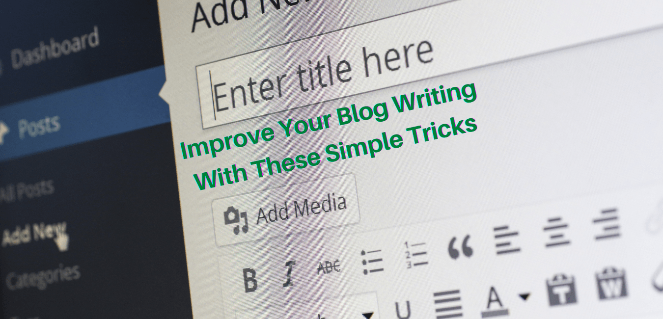 Improve Your Blog Writing With These Simple Tricks