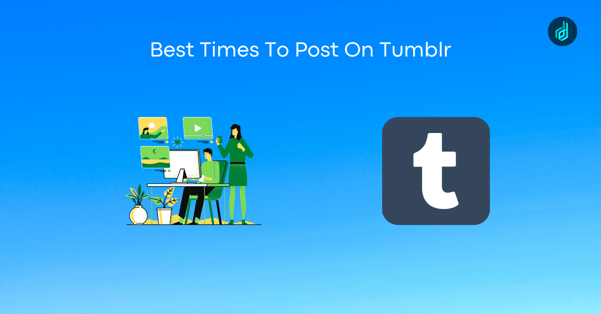 best times to post on Tumblr