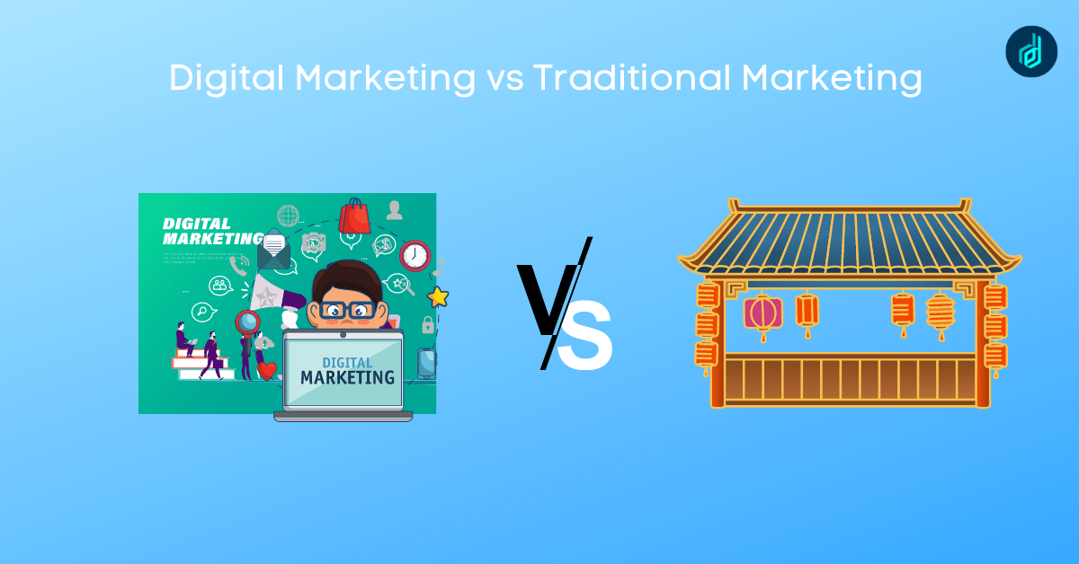 Difference Between Digital Marketing And Traditional Marketing