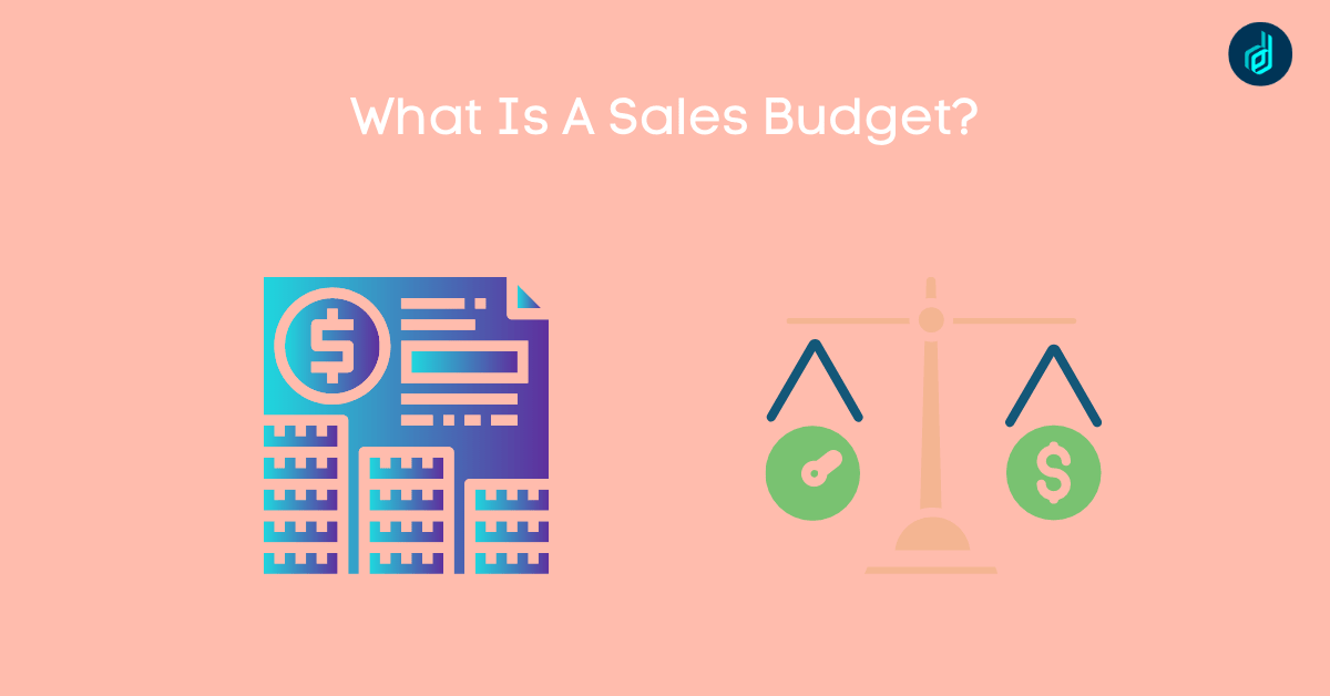 What Is Sales Budget