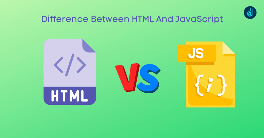 Difference Between HTML And JavaScript