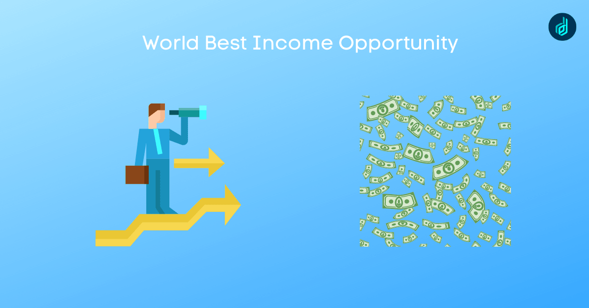 World Best Income Opportunity